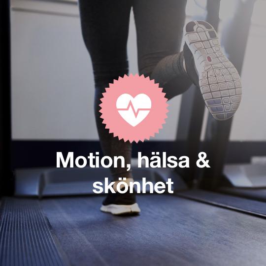 Motion, hälsa och skönhet